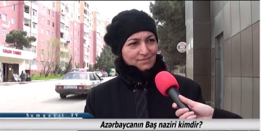 Sumqayıt TV: Azərbaycanın baş naziri kimdir? - VİDEOSORĞU